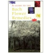 Guide to the Bach Flower Remedies
