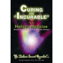 Curing the Incurable with Holistic Medicine